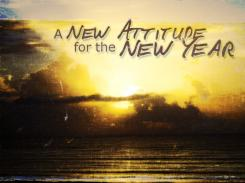 A New Attitude for a New Year