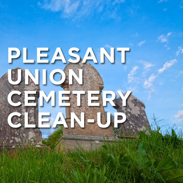 Pleasant Union Cemetery Clean-up