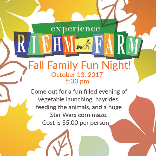 Riehm Farm Family Fun Night @ 5:30 TONIGHT!