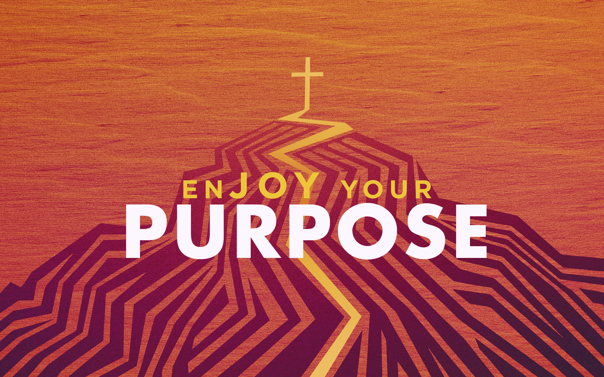 enJOY Your Purpose