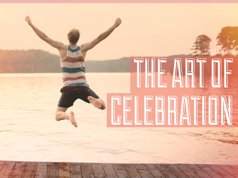 The Art of Celebration