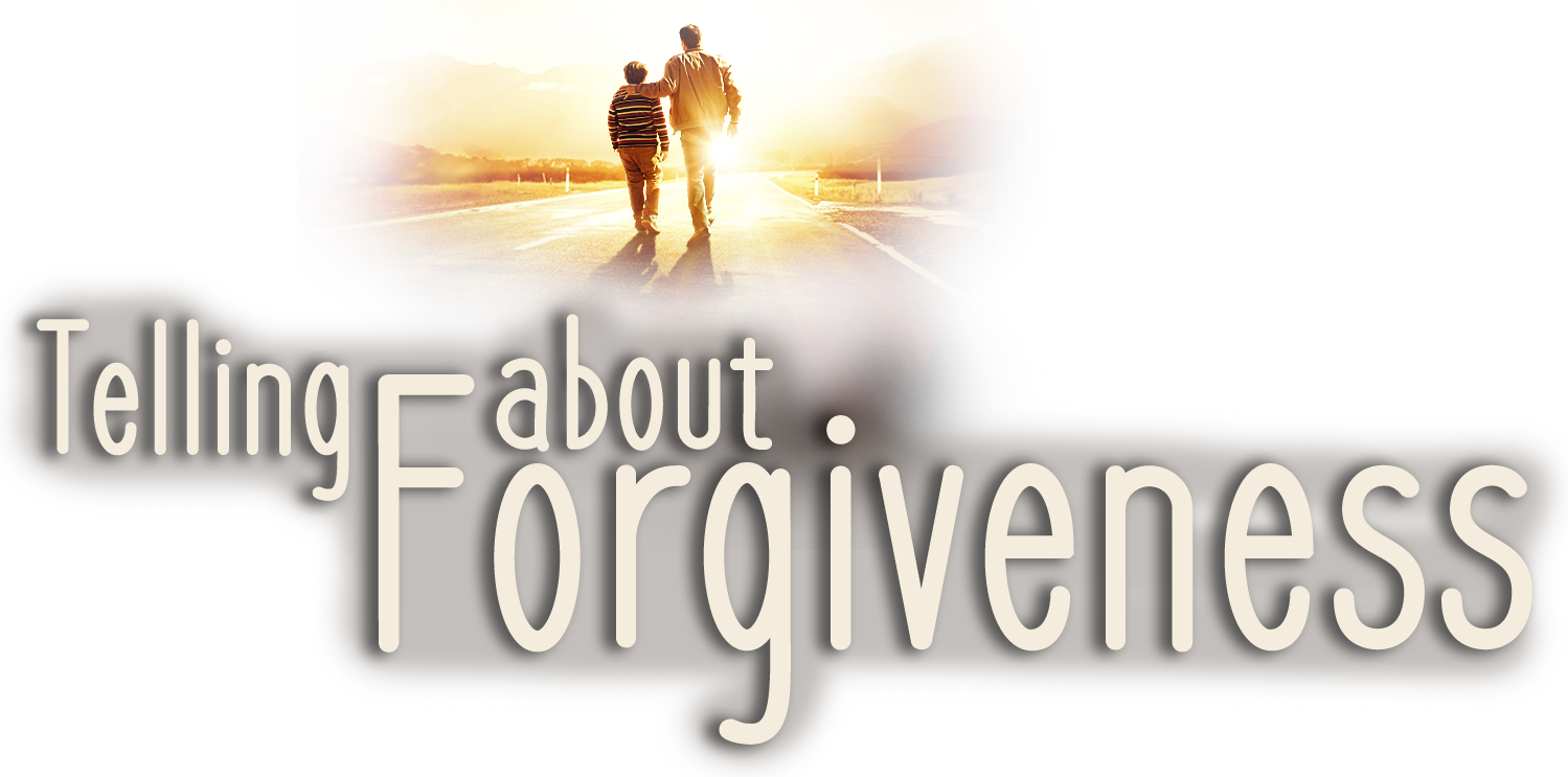 Telling About Forgiveness