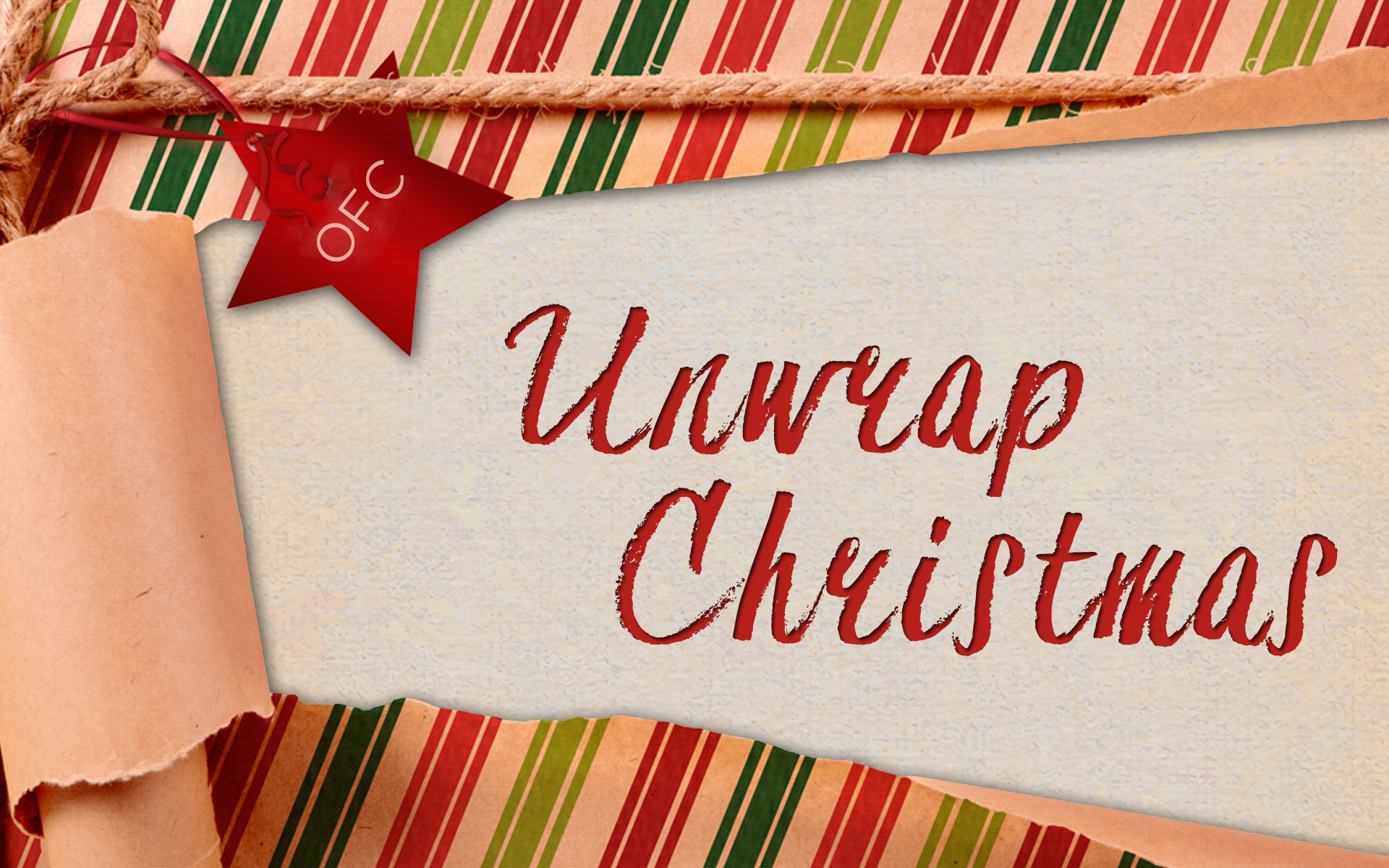 Unwrap Christmas - Old Fort Church
